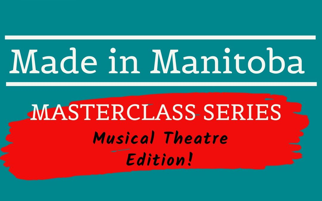 Made in Manitoba – Masterclass Series